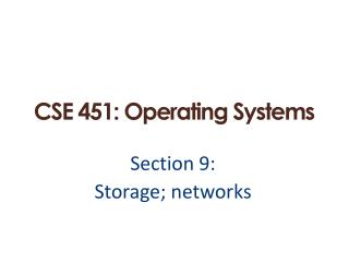 CSE 451: Operating Systems