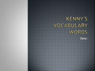 Kenny's Vocabulary Words