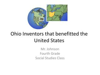 Ohio Inventors that benefitted the United States