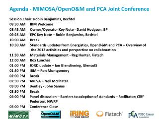 Agenda - MIMOSA/ OpenO&M  and PCA Joint Conference