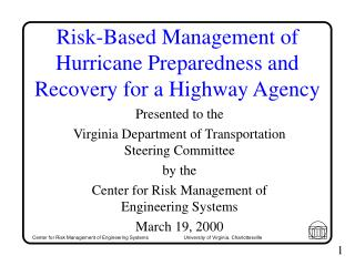 Risk-Based Management of Hurricane Preparedness and Recovery for a Highway Agency
