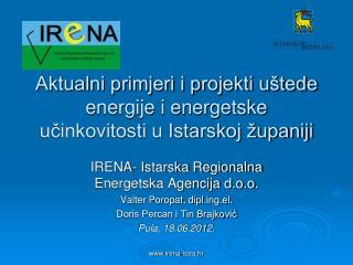 Aktualni primjeri i projekti uštede energije i energetske učinkovitosti u Istarskoj županiji