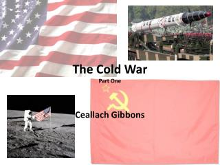 The Cold War Part One