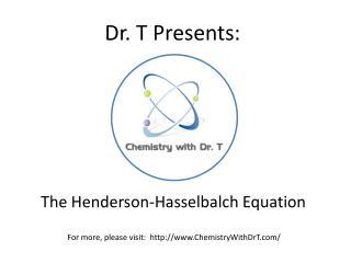 Dr. T Presents: