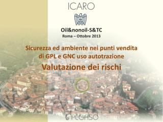 Sicurezza ed ambiente nei punti vendita di GPL e GNC uso autotrazione Valutazione dei rischi