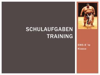 Schulaufgaben Training