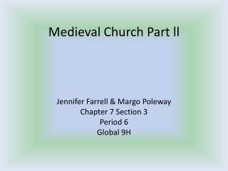 Medieval Church Part  ll