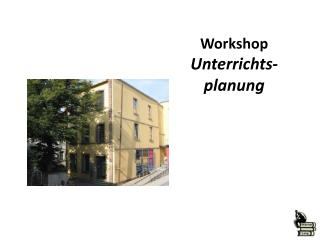 Workshop Unterrichts-planung