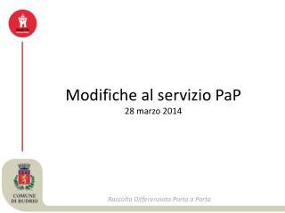 Modifiche al servizio PaP 28 marzo 2014