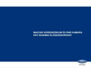 Magyar Kereskedelmi és Ipar kamara KKV Szakmai előadássorozat