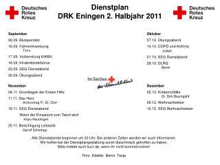 Dienstplan  DRK Eningen 2. Halbjahr 2011