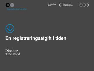 En registreringsafgift i tiden