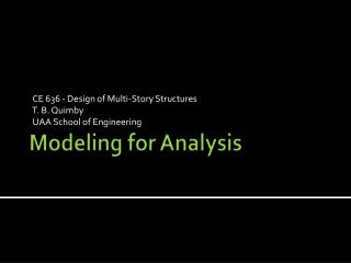 Modeling for Analysis