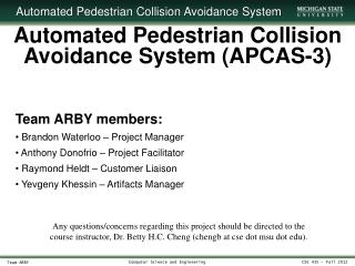 Automated Pedestrian Collision Avoidance System (APCAS-3)