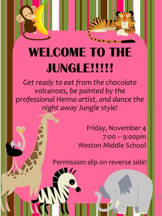 WELCOME TO THE JUNGLE!!!!!