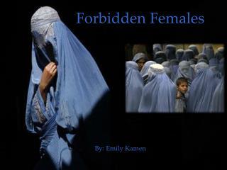 Forbidden Females