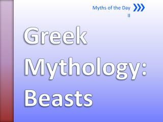 Greek Mythology: Beasts