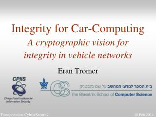 Integrity for Car-Computing A cryptographic vision for integrity in vehicle networks