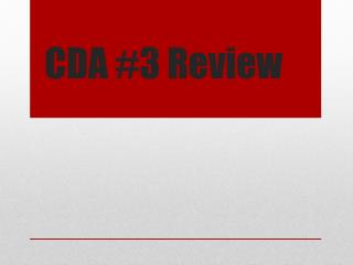 CDA #3 Review