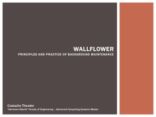 Wallflower Principles and Practice of Background Maintenance