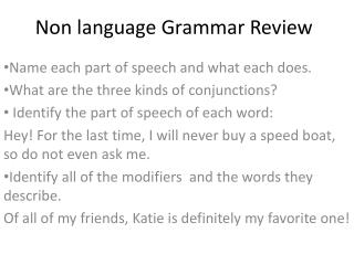 Non language Grammar Review