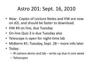 Astro  201: Sept. 16, 2010