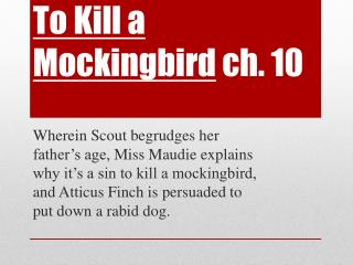 To Kill a Mockingbird ch.  10