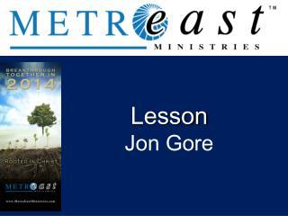 Lesson Jon Gore