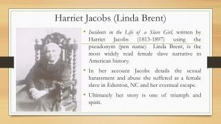 Harriet Jacobs (Linda Brent)
