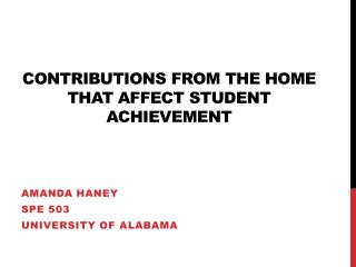 Contributions from the home that affect student achievement