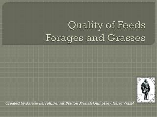 Quality of Feeds Forages and Grasses