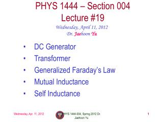PHYS 1444 � Section  004 Lecture  #19