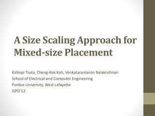 A Size Scaling Approach for Mixed-size Placement