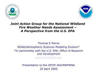 Joint Action Group for the National Wildland Fire Weather Needs Assessment    A Perspective from the U.S. EPA