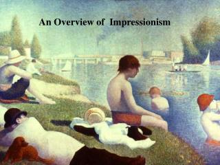 An Overview of  Impressionism