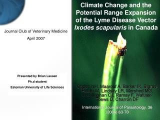 Climate Change and the Potential Range Expansion of the Lyme Disease Vector Ixodes scapularis in Canada