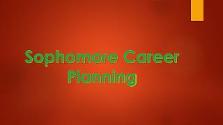 Sophomore Career Planning