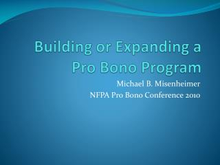 Building or Expanding a Pro Bono Program