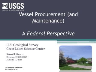 Vessel  Procurement (and Maintenance)  A  Federal  Perspective