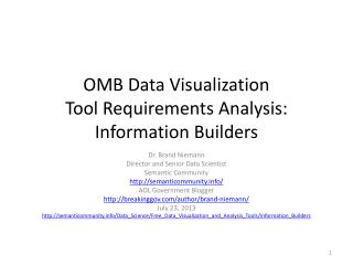 OMB Data Visualization Tool�Requirements Analysis: Information Builders