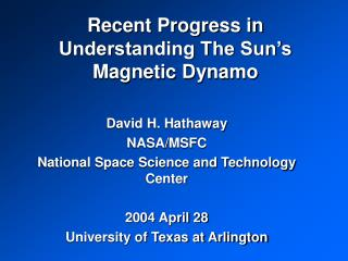 Recent Progress in Understanding The Sun s Magnetic Dynamo