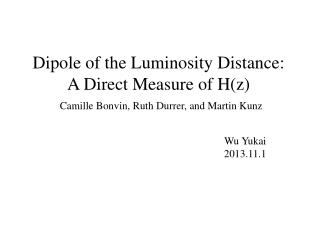 Dipole of the Luminosity Distance: A Direct Measure of H(z )