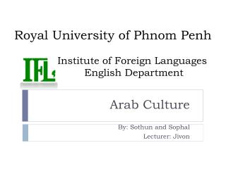 Royal University of Phnom Penh  Institute  of Foreign Languages              English Department