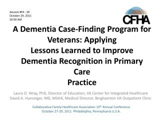 Laura O. Wray, PhD, Director of Education, VA Center for Integrated Healthcare