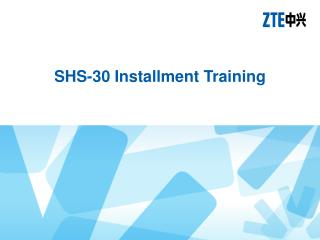 SHS-30  I nstallment Training