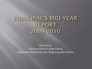 Principal's Mid-Year Report 2009-2010
