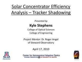 Solar Concentrator Efficiency  Analysis – Tracker Shadowing