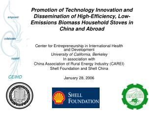 Promotion of Technology Innovation and Dissemination of High-Efficiency, Low-Emissions Biomass Household Stoves in China