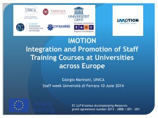 IMOTION Integration and Promotion of Staff Training Courses at Universities across  Europe