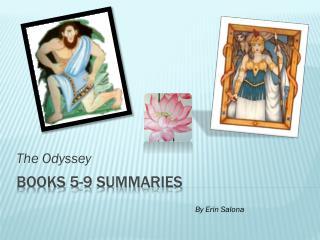 Books 5-9 Summaries